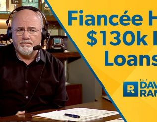 student-loans-and-marriage-fiancee-has-130000-in-student-loans