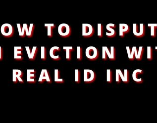 how-to-dispute-an-eviction-with-real-id-inc