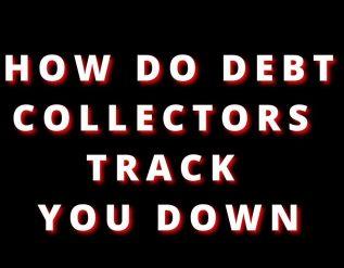 how-debt-collectors-find-people