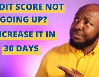617-credit-score-why-is-my-credit-score-not-going-up-how-to-increase-your-credit-score-in-30-days