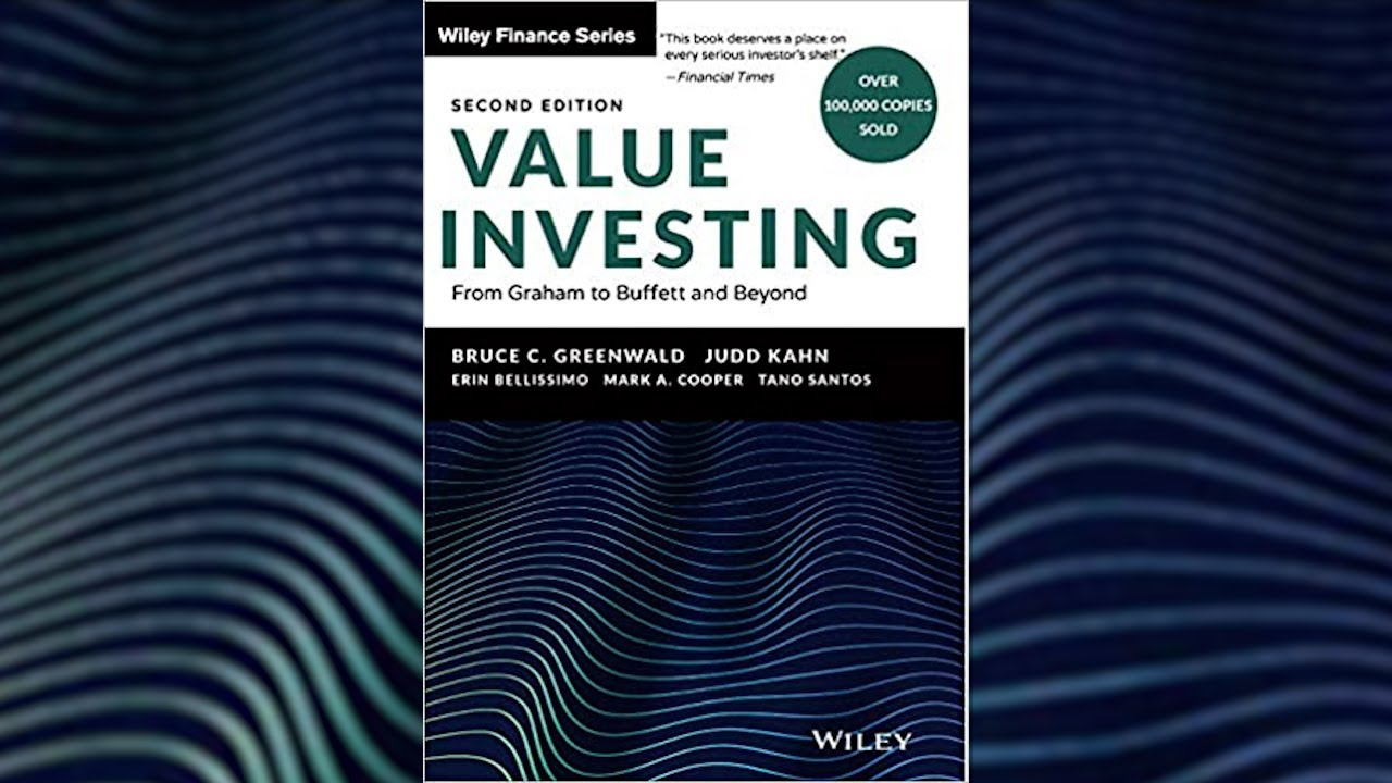 value-investing-bruce-greenwald-book-talk-with-bruce-greenwald-value-investing-from-graham-to-buffett-and-beyond