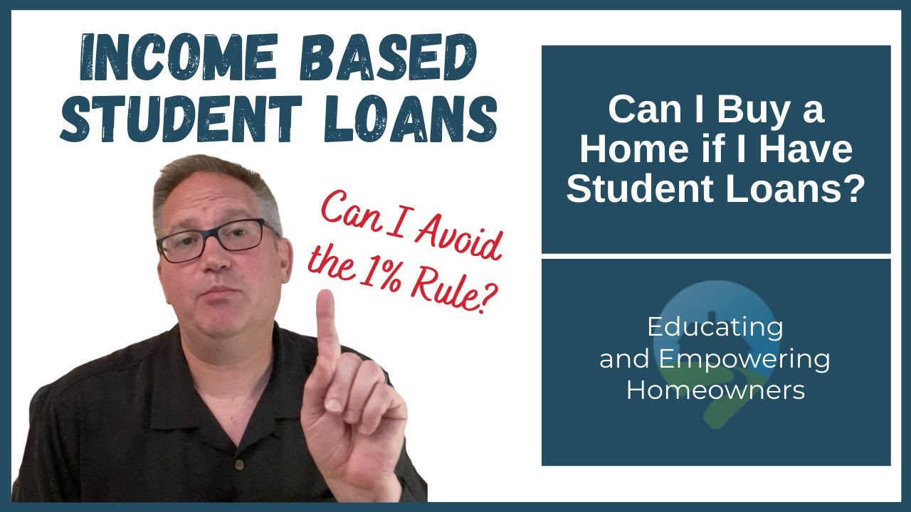 do-student-loans-count-as-income-2021-guide-qualifying-for-a-mortgage-with-income-based-student-loans
