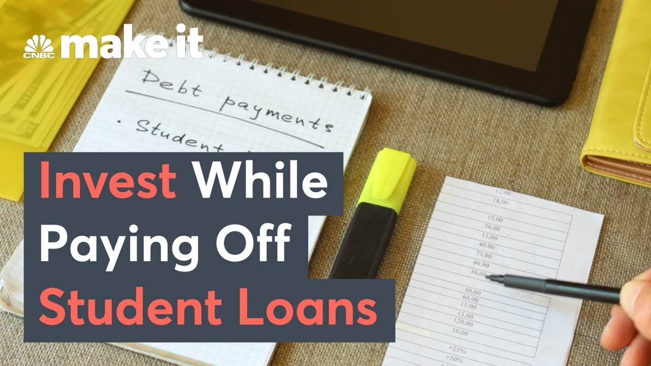 which-student-loans-to-pay-off-first-how-to-invest-while-paying-off-your-student-loans