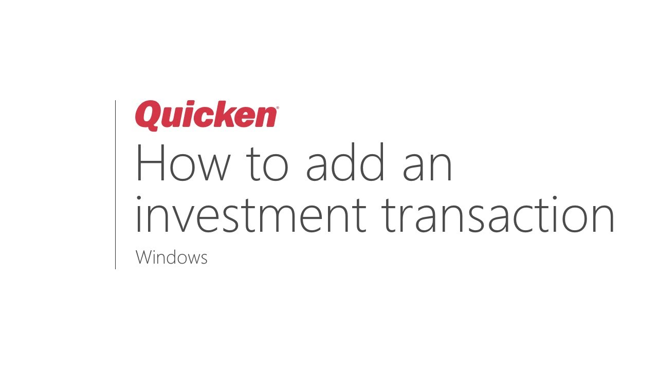 investing-quicken-quicken-for-windows-how-to-add-an-investment-transaction
