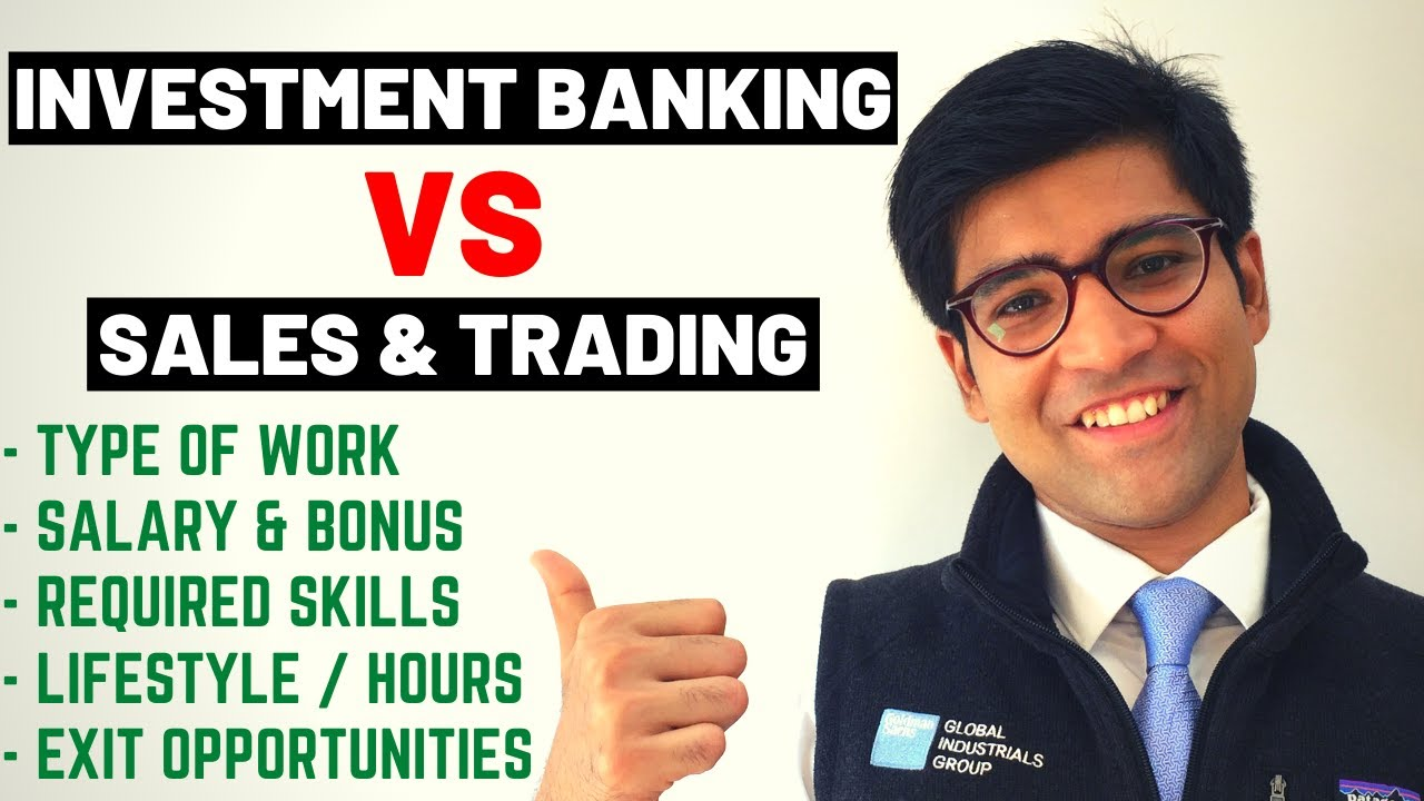 stock-market-investor-salary-investment-banking-vs-sales-and-trading-work-salary-skill-set-lifestyle-exit-opportunities