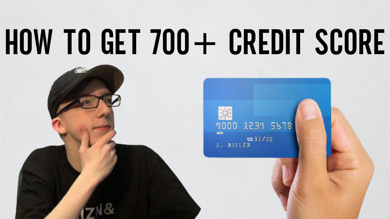 767-credit-score-how-to-get-a-700-credit-score-at-18
