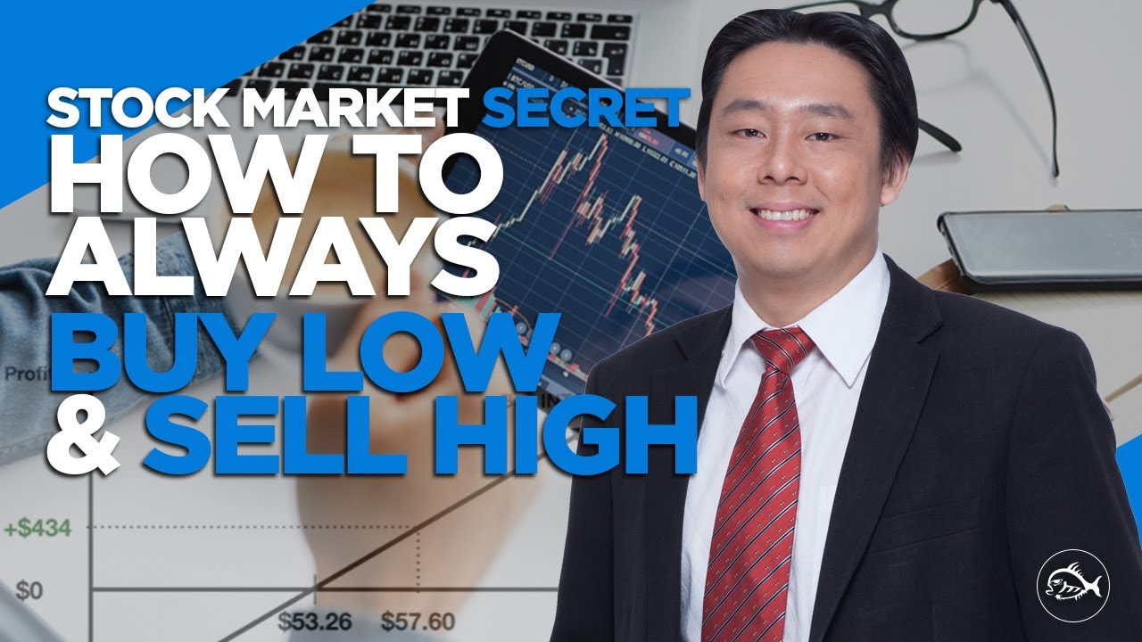 stock-market-buy-low-sell-high-stock-market-secret-how-to-always-buy-low-and-sell-high