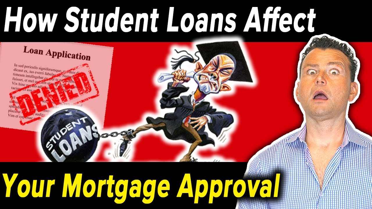 do-student-loans-affect-your-credit-how-student-loans-affect-your-mortgage-approval