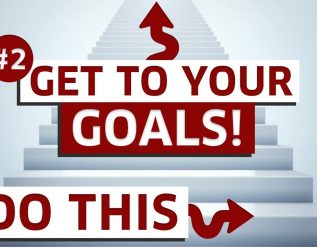 step-one-to-achieving-your-goals-getting-your-dream-life