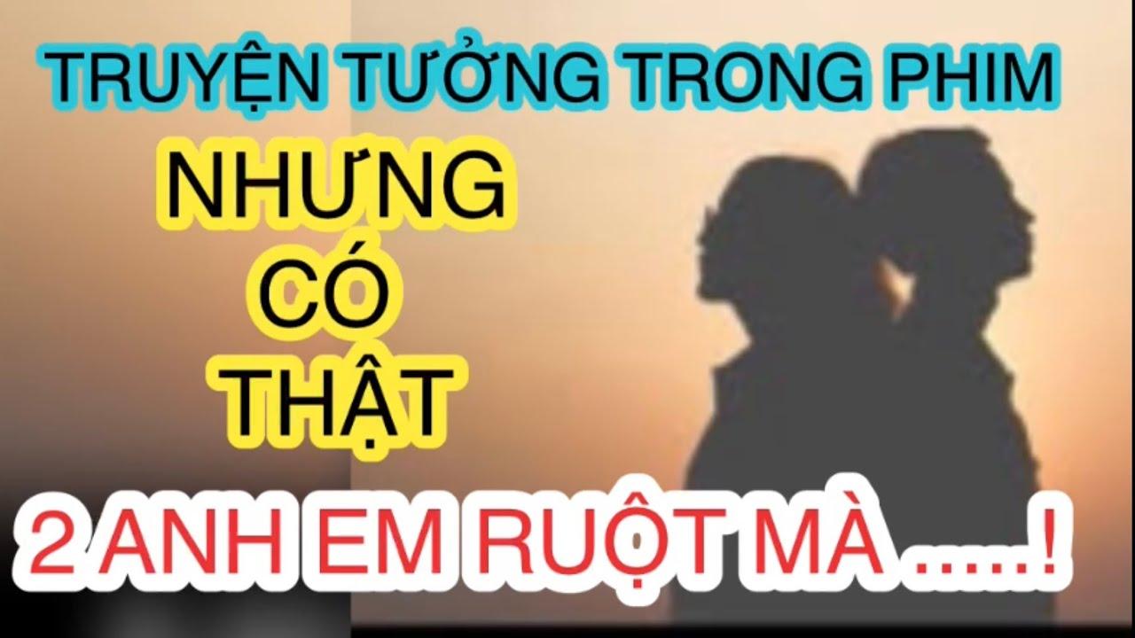 truyen-sex-loan-luan-2-anh-em-ruot-co-nen-tiep-tuc-chuyen-nay-cdm-cho-loi-khuyen-nhe