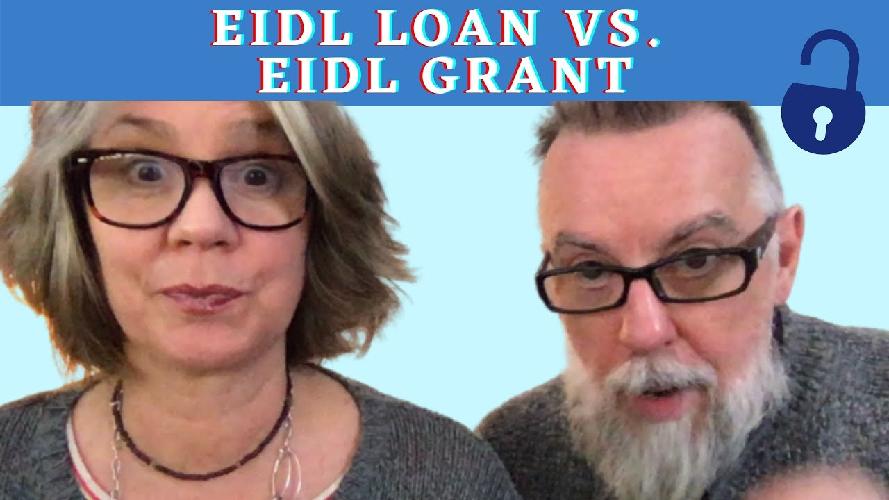 grant-vs-loan-eidl-update-whats-the-difference-between-the-grant-and-the-loan