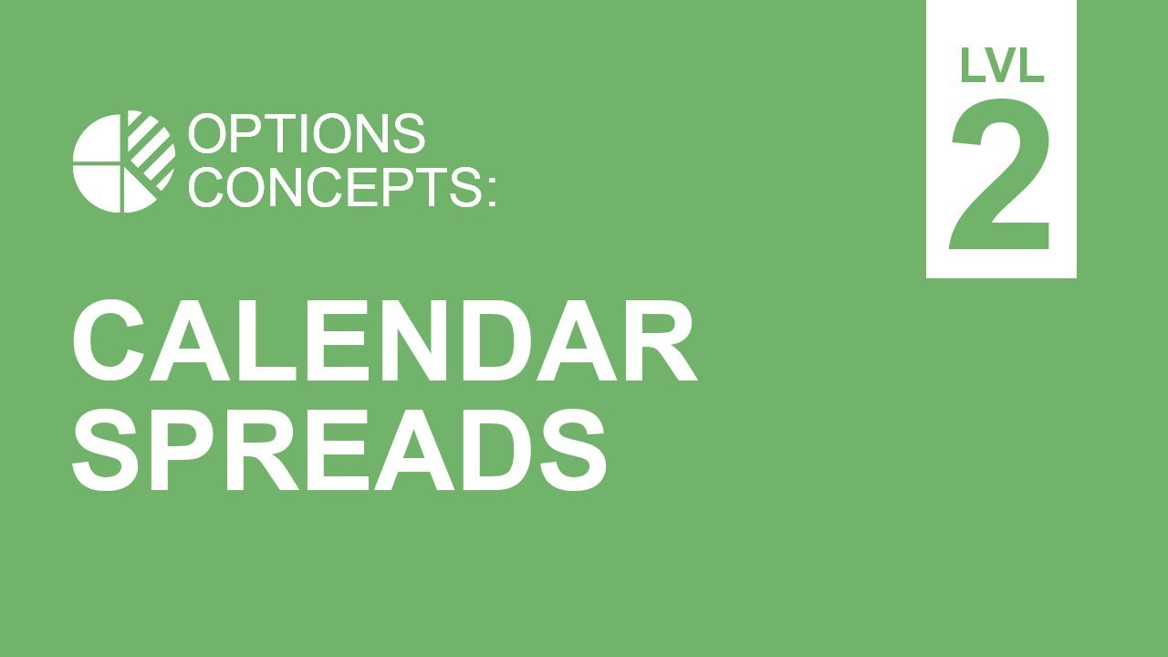 stock-market-calendar-2017-options-calendar-spread-basics-what-you-need-to-know