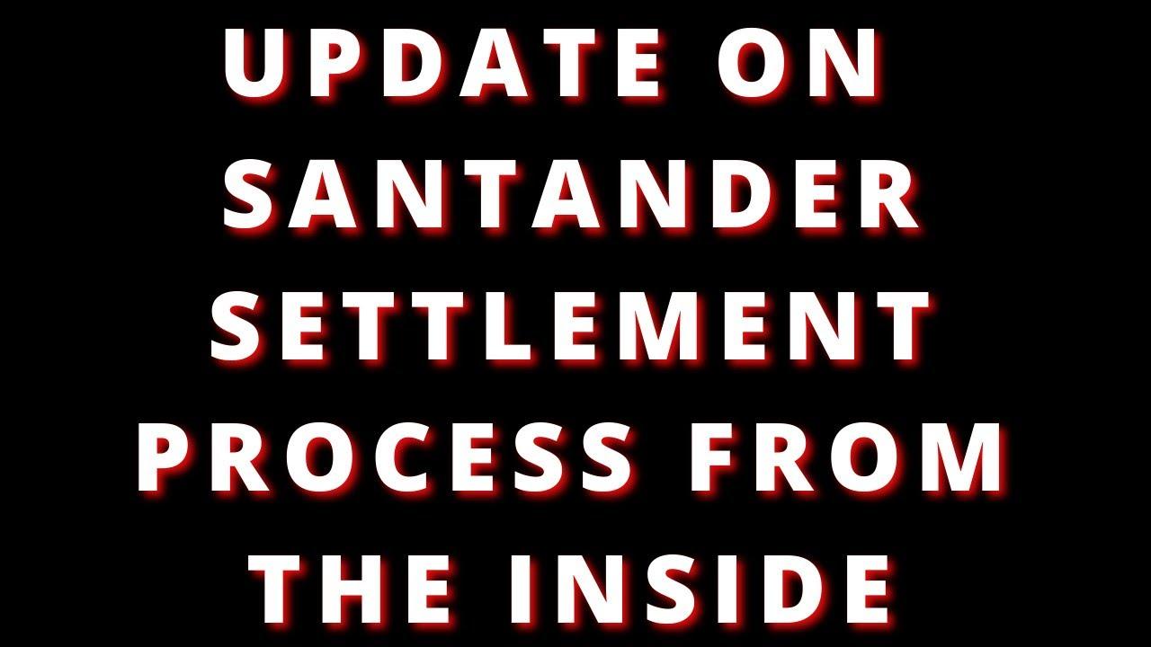 santander-settlement-update-defer-payments