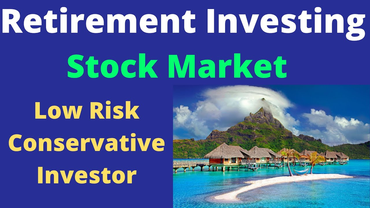 conservative-investing-strategies-low-risk-conservative-investing-for-retirement