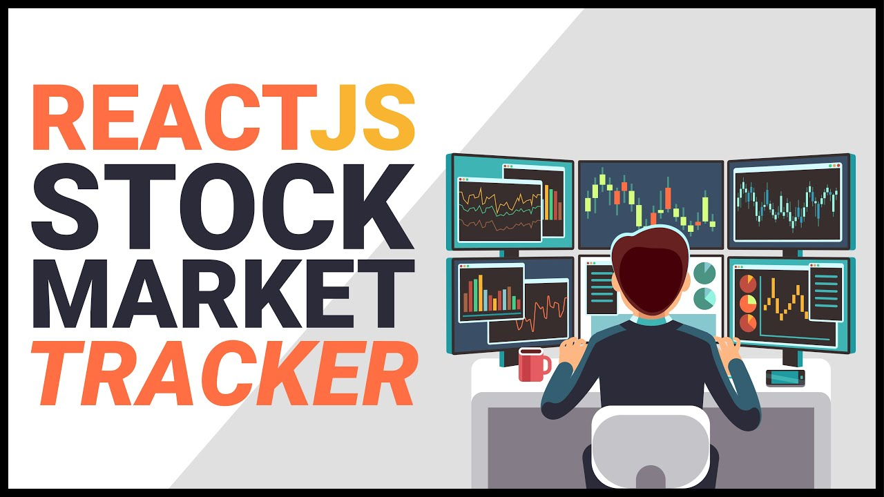 stock-market-project-react-js-project-from-scratch-build-a-stock-market-tracker-with-react-part-1