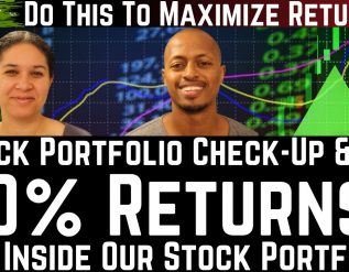 module-4-investing-how-we-maximize-investment-returns-with-a-stock-portfolio-check-up-see-our-investment-port-ep-8