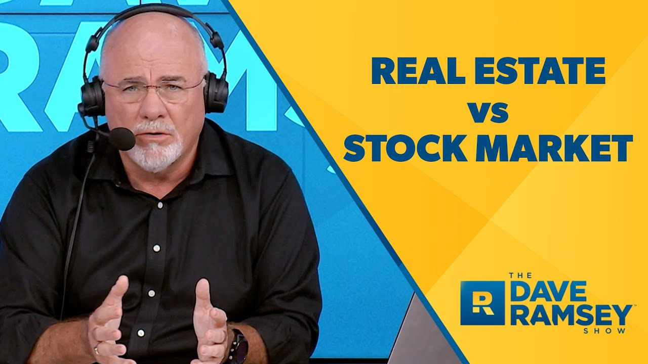 dave-ramsey-on-real-estate-investing-real-estate-vs-stock-market-which-one-will-make-me-more-money