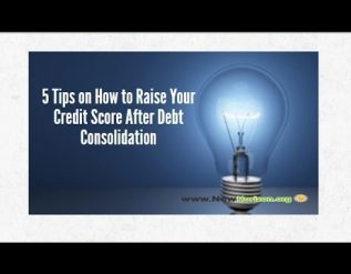 new-horizon-debt-consolidation-5-tips-on-how-to-raise-your-credit-score-after-debt-consolidation