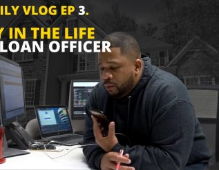 mortgage-loan-officer-jobs-daily-vlog-ep-3-day-in-the-life-of-a-loan-officer