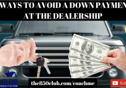 is-738-a-good-credit-score-4-ways-to-avoid-a-down-payment-when-buying-or-leasing-a-car-new-or-used