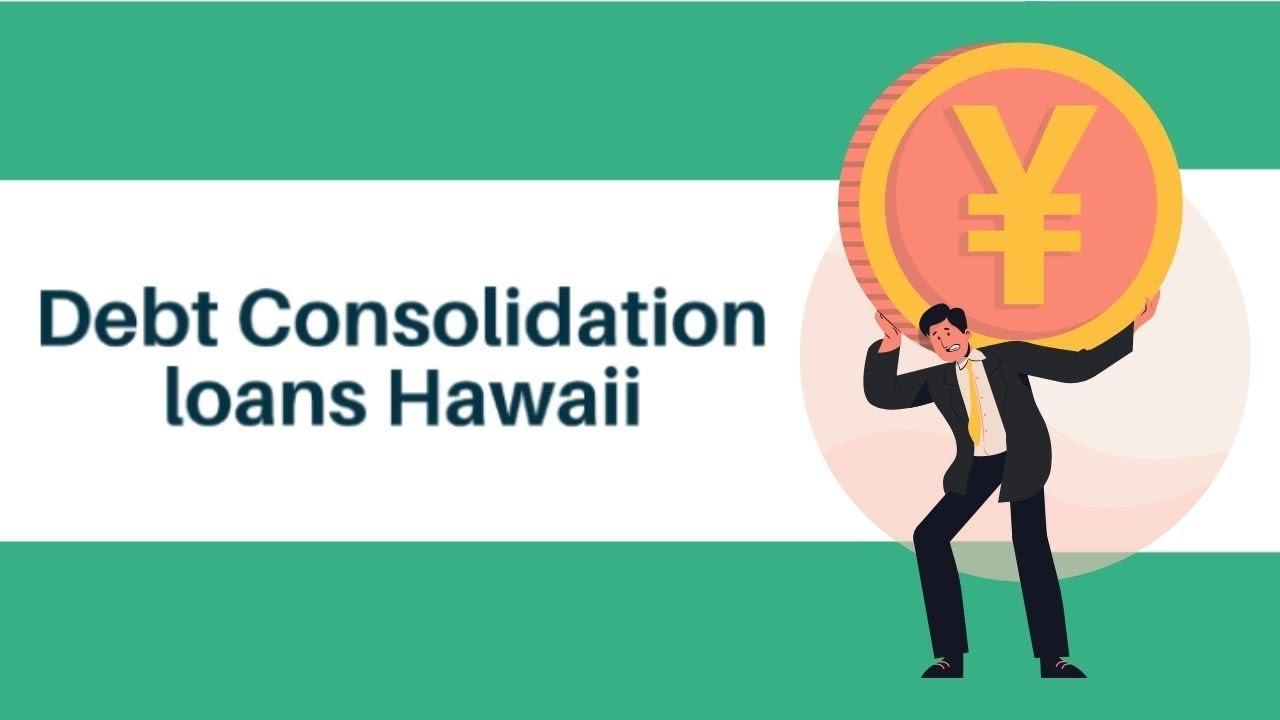 debt-consolidation-loans-hawaii-debt-consolidation-loans-hawaii