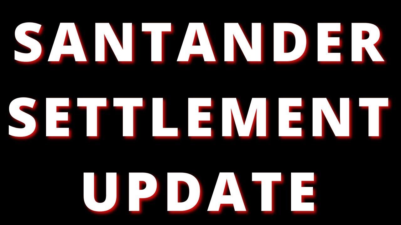 santander-playing-games-santander-law-suit-update
