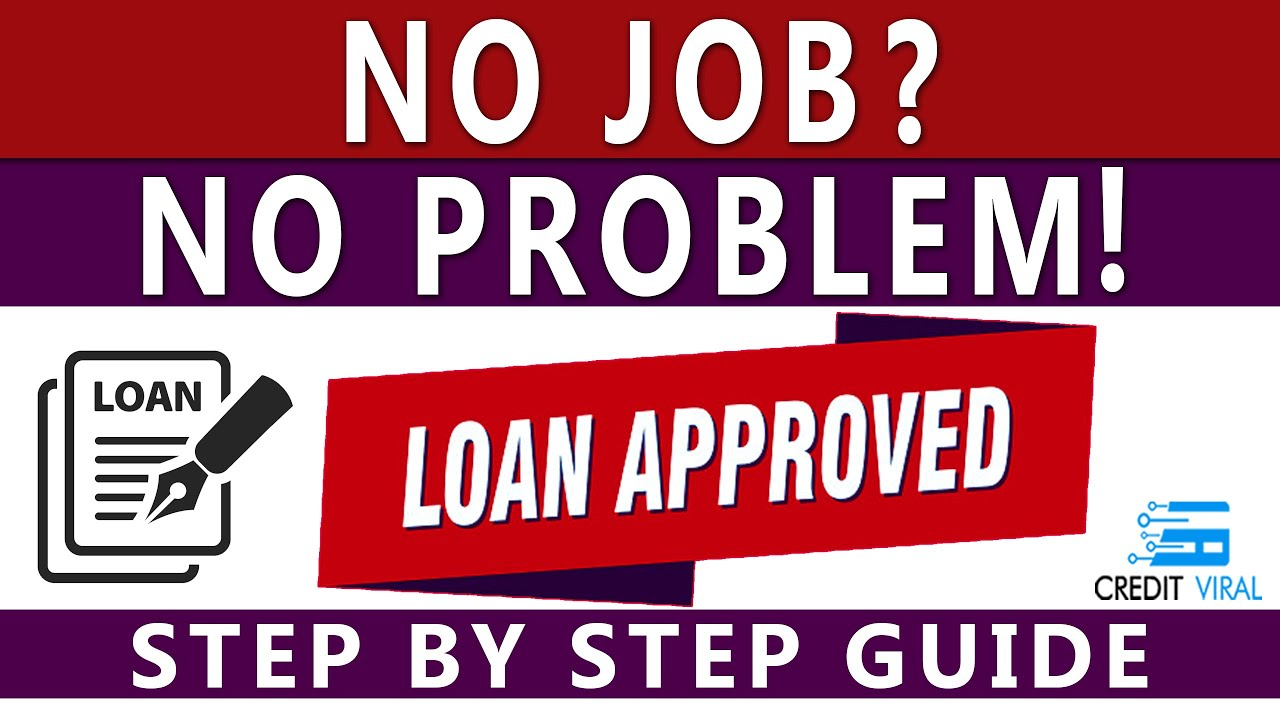 668-credit-score-how-to-get-approved-for-a-loan-with-no-job-in-2021-credit-viral