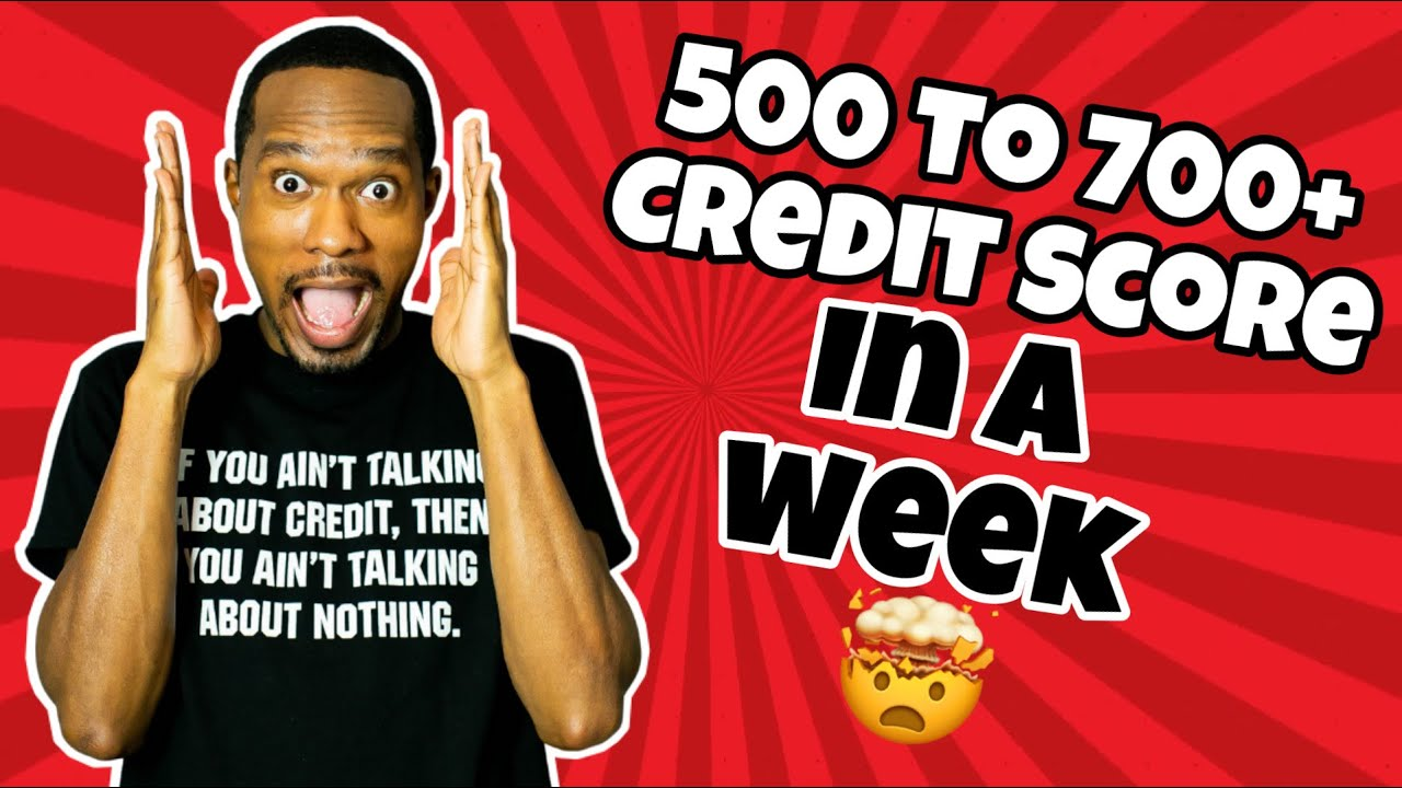 credit-score-755-500-to-700-credit-score-in-a-week
